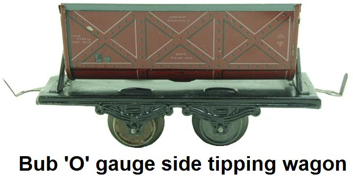 Bub 'O' gauge Side Tipping Wagon