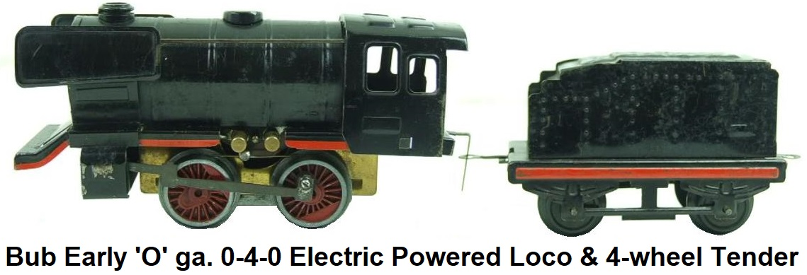 Bub 'O' gauge electric loco and tender