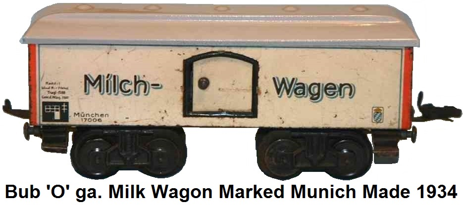 Bub 'O' gauge Milk Freight Wagon marked Munich circa 1934