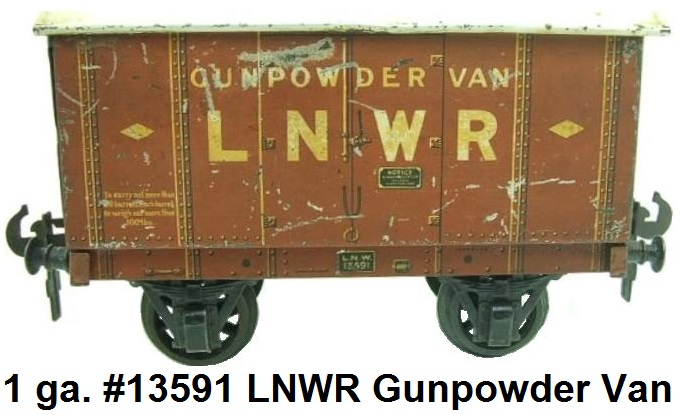 Carette gauge 1 LNWR Gunpowder Van RN 13591