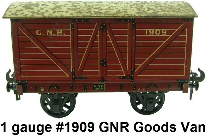 Carette gauge 1 GNR Goods Van RN 1909