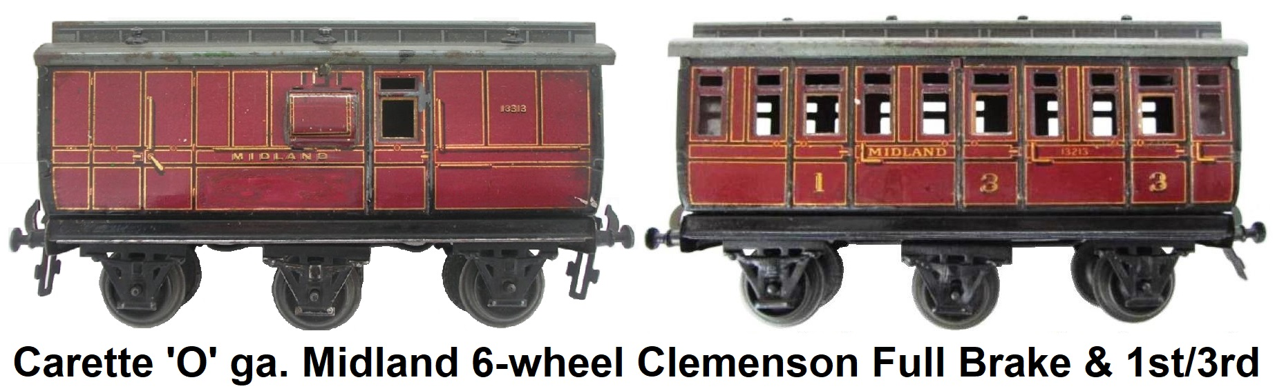 Carette 'O' gauge Midland 6 Wheeled Clemenson Style 6 wheel Clerestory Roof First Third Passenger Coach