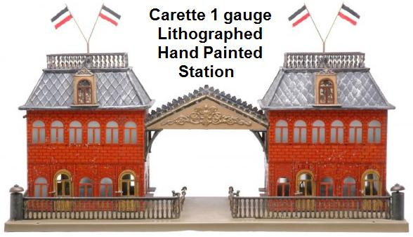 Carette 1 gauge Lithographed Hand Painted Station