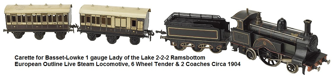 Carette for Bassett-Lowke gauge III hand enamelled European outline live steam loco Lady of the Lake with 6 wheel tender and 2 coaches circa 1904