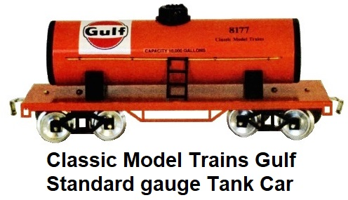 Classic Model trains Gulf Standard gauge tank car
