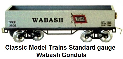 Classic Model Trains Wabash Standard gauge gondola