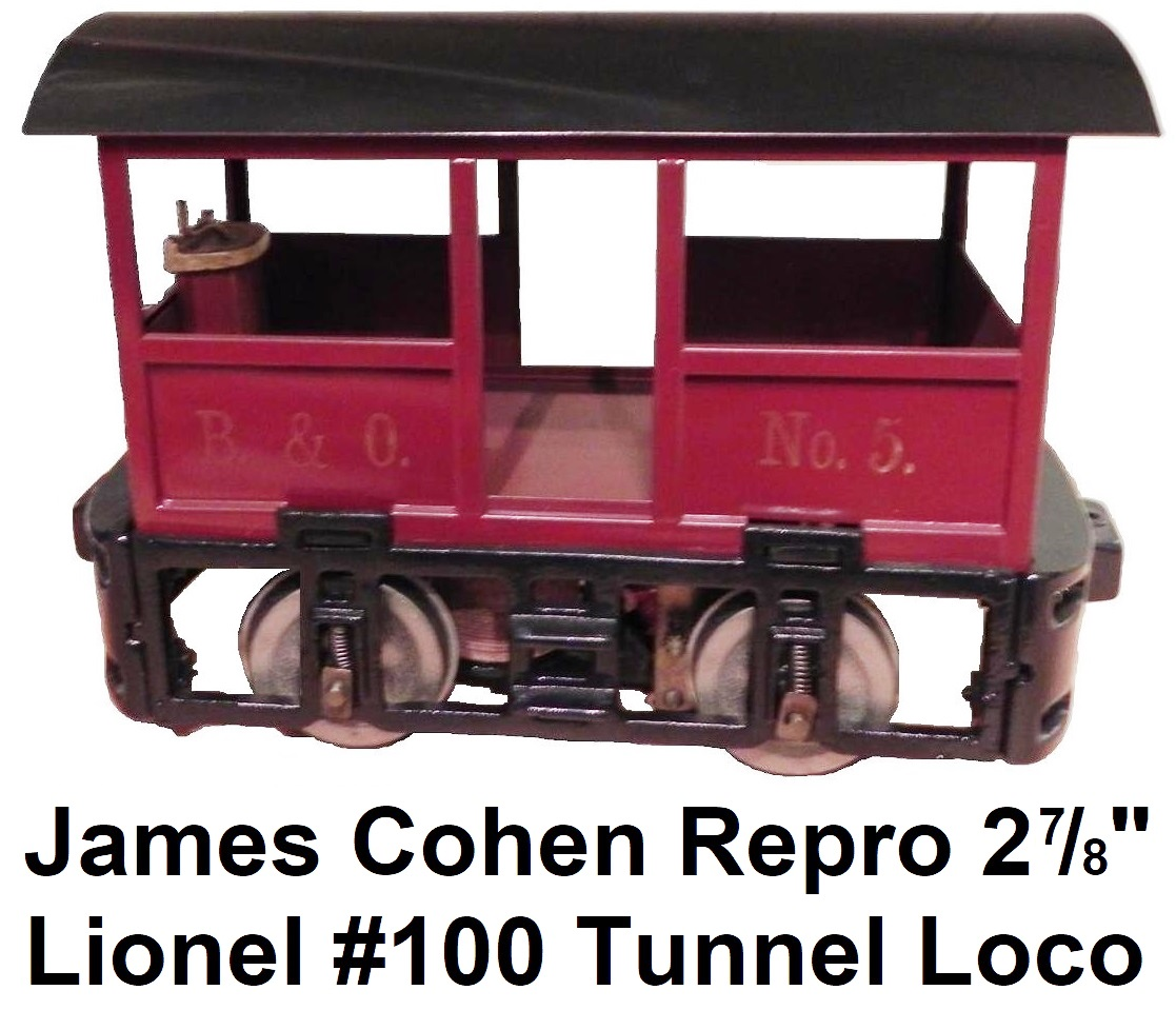 Jim Cohen reproduction Lionel 2⅞ inch gauge #100 B&O Tunnel Loco