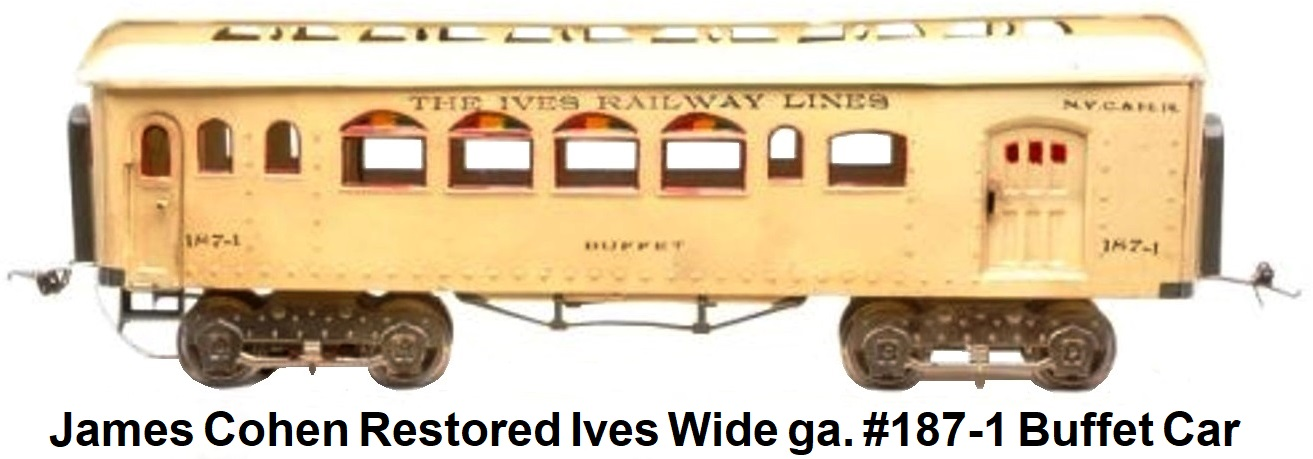 James Cohen restored Wide gauge Ives pre-war Ives #187-1 Buffet car