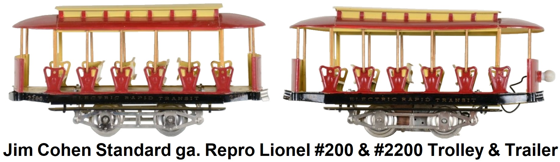 Jim Cohen Standard gauge reproduction Lionel #200 & #2200 Open Air Trolley & Trailer