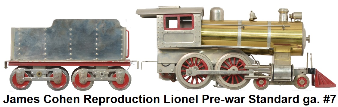 James Cohen Standard gauge reproduction Lionel pre-war #7 loco