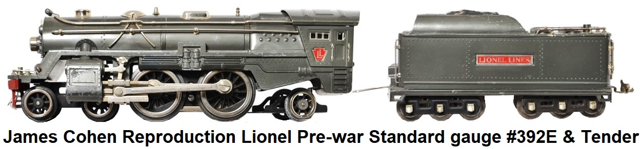 James Cohen Standard gauge reproduction Lionel pre-war #392E loco & tender in gunmetal gray