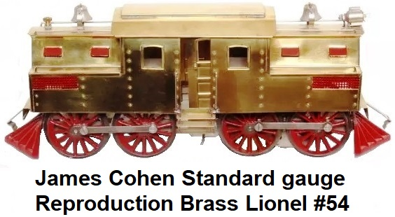 James Cohen Standard gauge reproduction of a brass Lionel #54 Electric loco