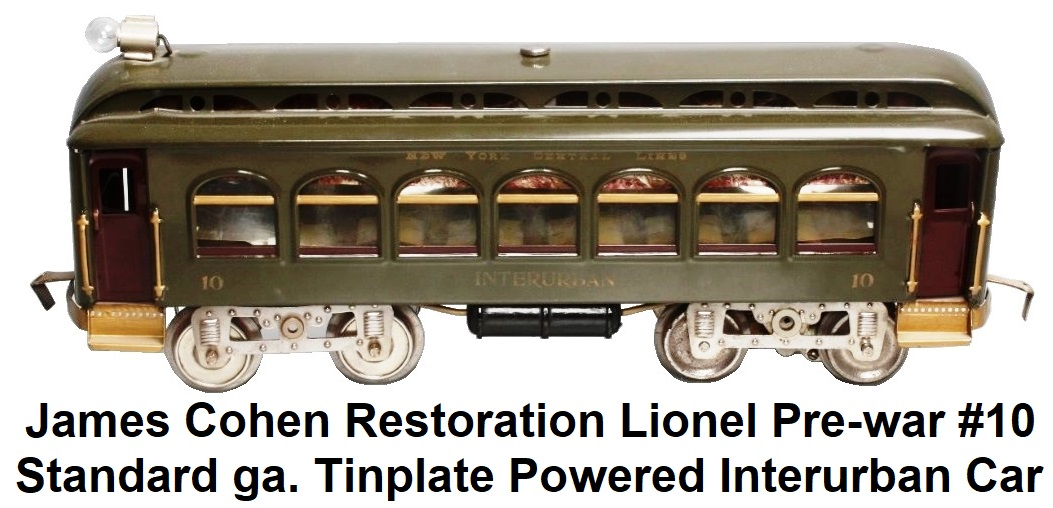 James Cohen Standard gauge Restoration Lionel Pre-war #10 Tinplate Powered Interurban Car