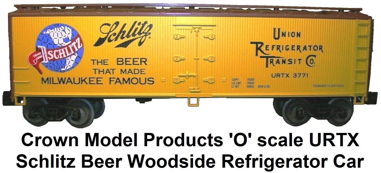 Crown Model Products 'O' scale Schlitz Beer Woodside Refrigerator Car #4000