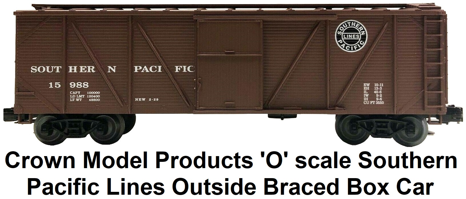 Crown Model Products 'O' scale Southern Pacific Lines Outside Braced Wood Box Car