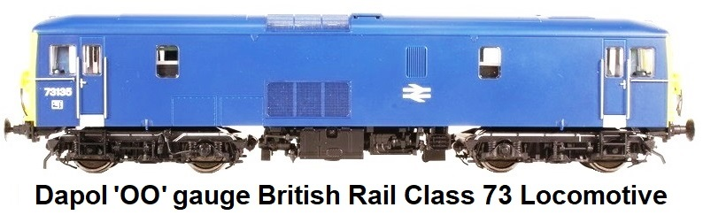 Dapol OO gauge British Rail Class 73 locomotive