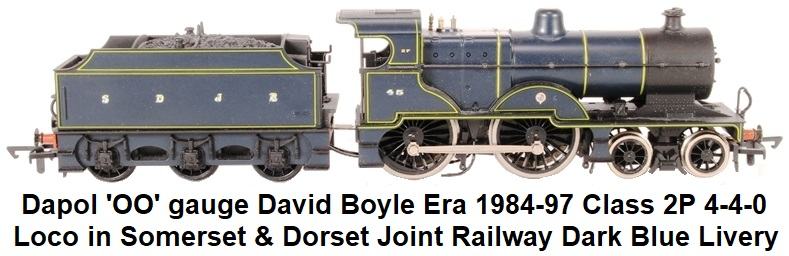Dapol 'OO' David Boyle era 1984 - 1997 Class 2P 4-4-0 #45 in Somerset & Dorset Joint Railway Dark Blue Livery