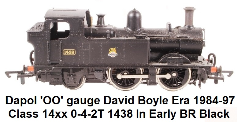 Dapol 'OO' gauge David Boyle era 1984 - 1997 D96-SD Class 14xx 0-4-2T 1438 in early BR Black
