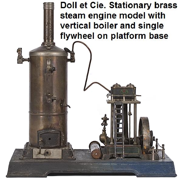 Doll et Cie. Stationary brass steam engine model with vertical boiler and single flywheel on platform base