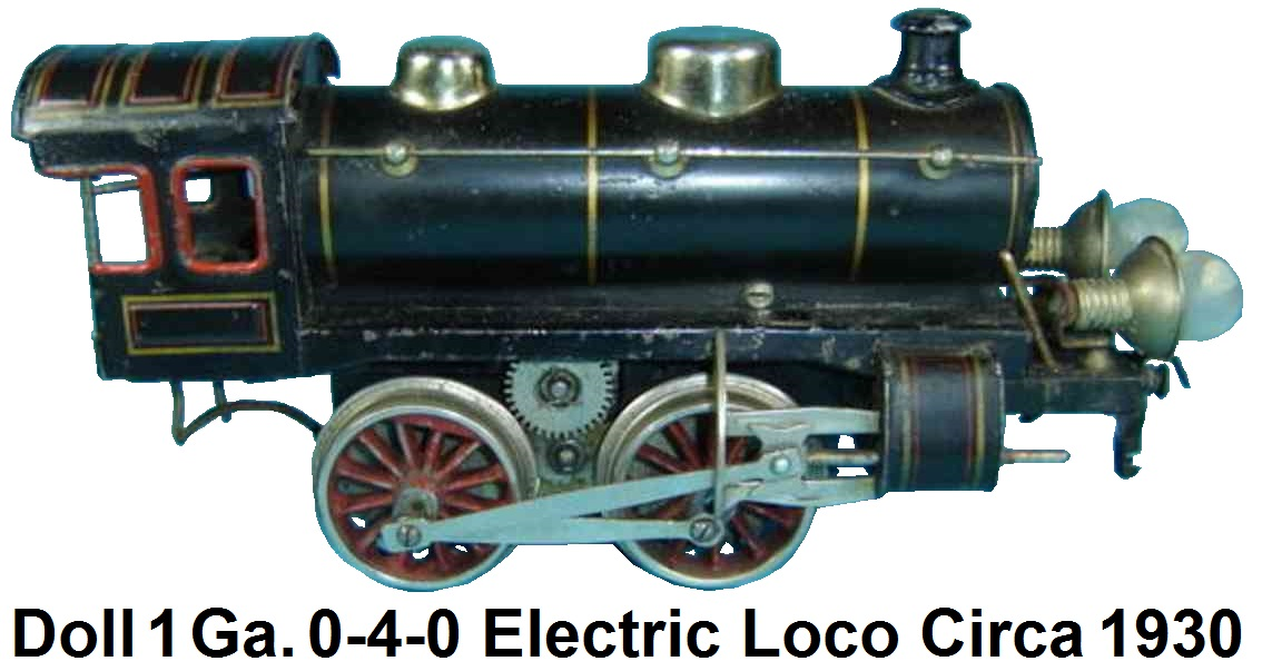 Doll et Cie. 1 gauge 0-4-0 Electric loco for 3 rail track with a 20 volt motor, lithographed in black, 2 headlights circa 1930
