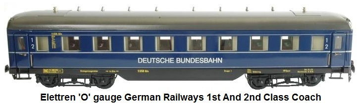 Elettren 'O' gauge German Railways 1st and 2nd Class Coach