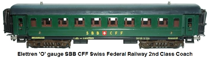 Elettren 'O' gauge SBB CFF Swiss Federal Railways 2nd Class coach