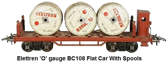 Elettren 'O' gauge BC108 flat car with spools, die cast and litho tin