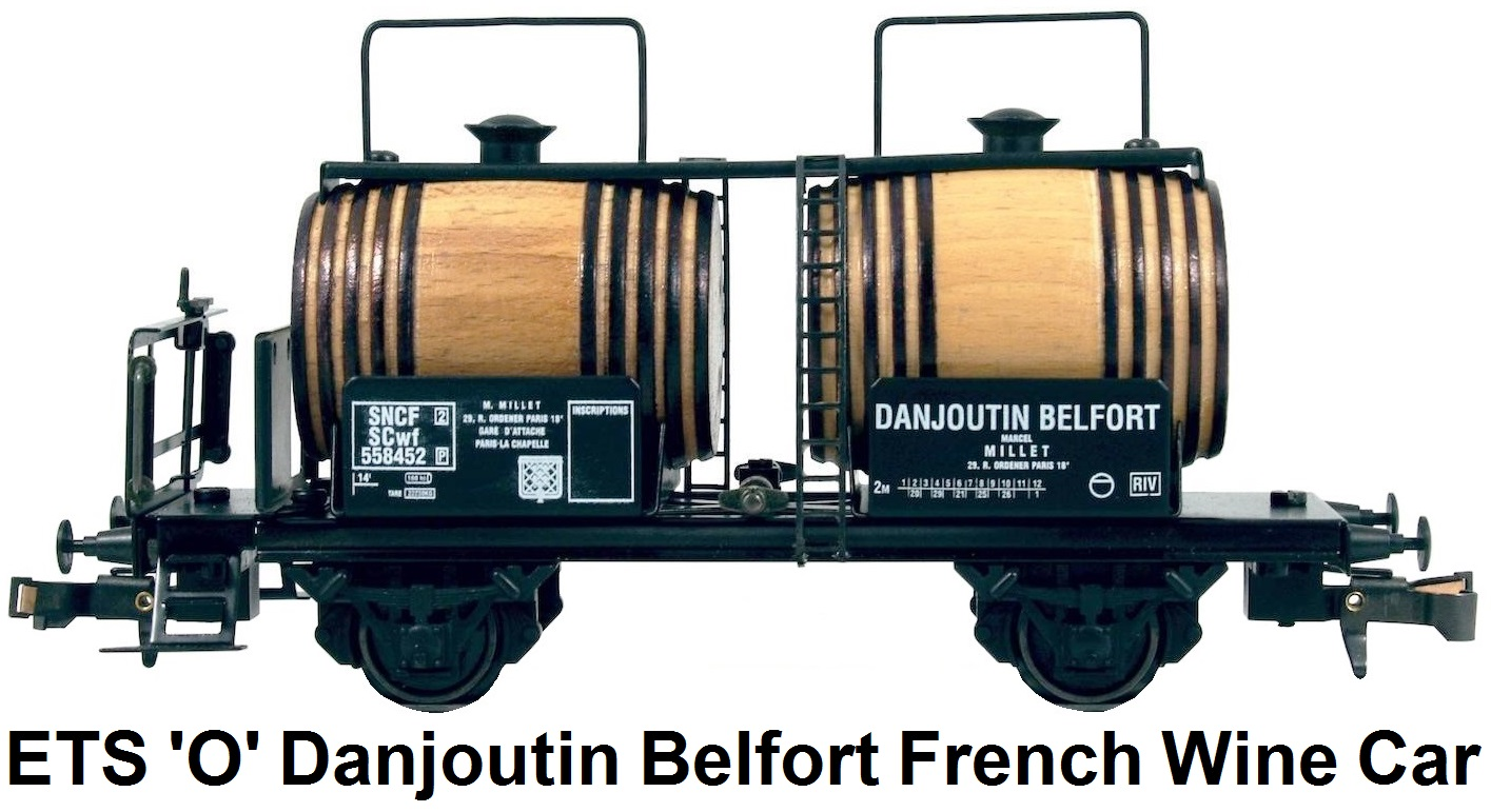ETS 'O' gauge French Wine Car Danjoutin Belfort