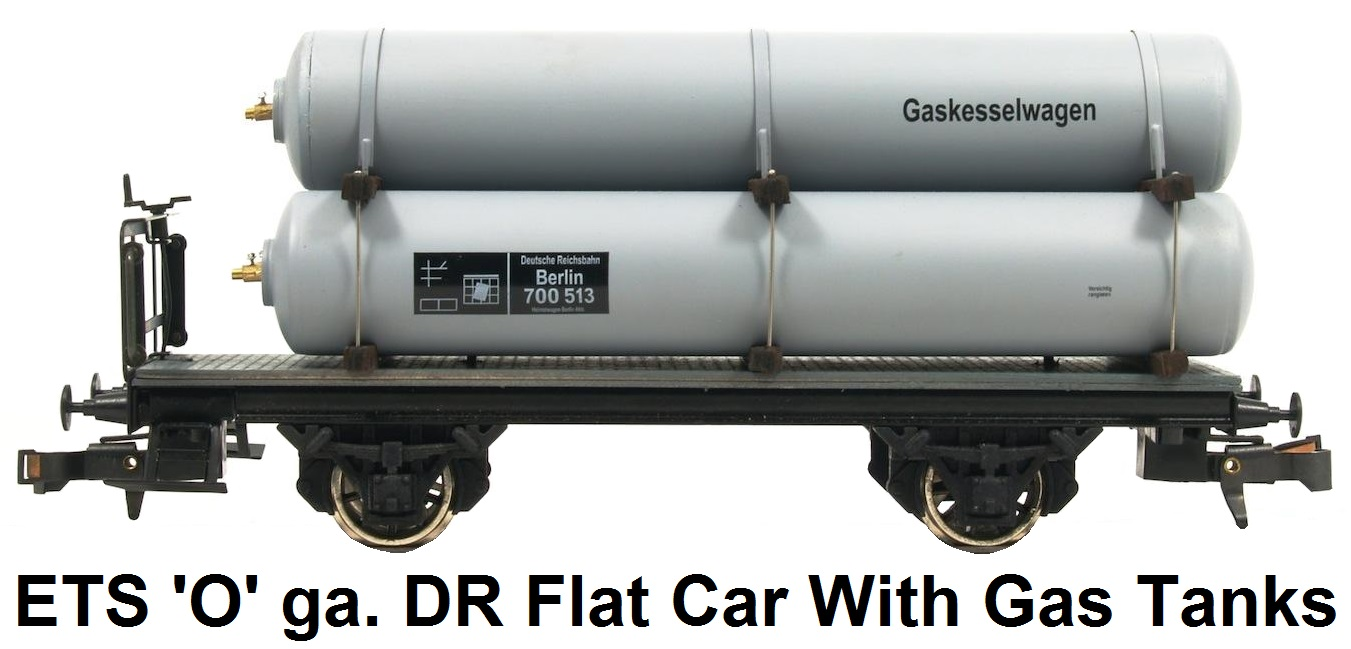ETS 'O' gauge Special Car for Gas DR