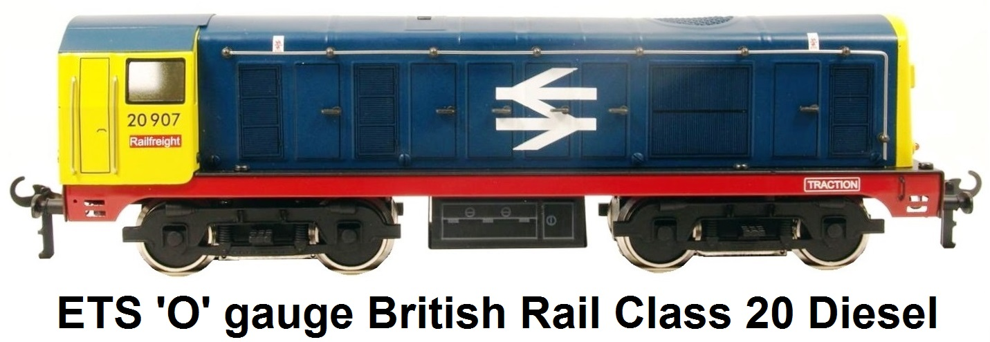 ETS 'O' gauge British Rail Class 20 Diesel Locomotive