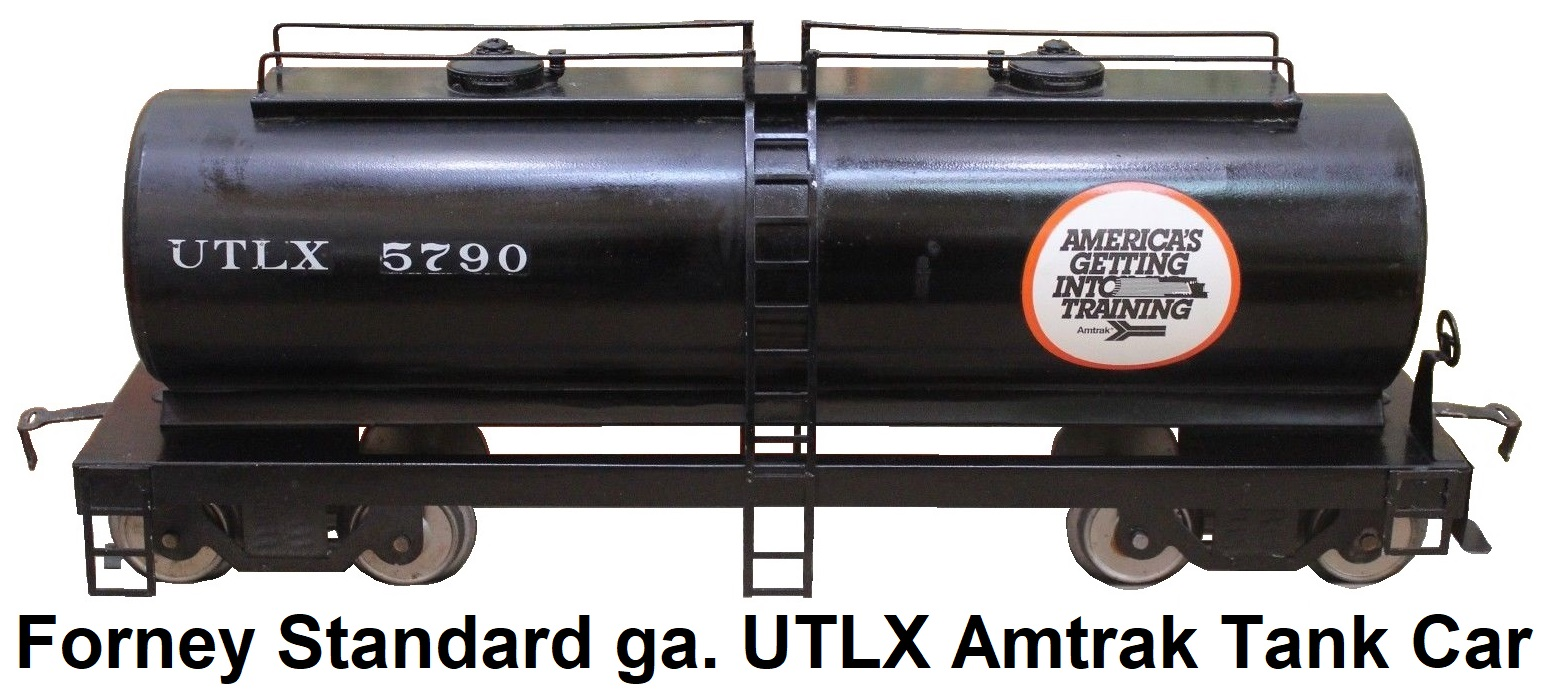 Forney Standard gauge UTLX Amtrak 2-dome Tank Car #5790