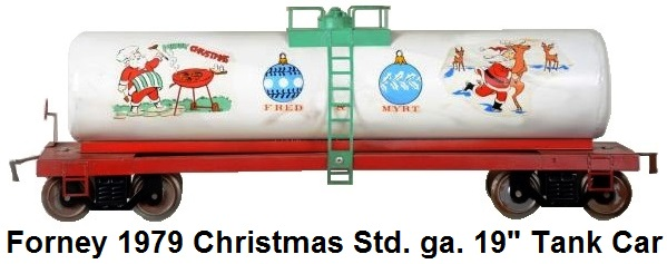Forney Standard gauge 19 inch Christmas tank car