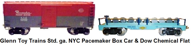 Glenn Toy Trains Standard gauge Freight cars - NYC Pacemaker Box Car and Dow Chemicals Flat Car