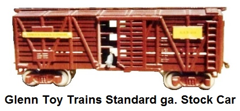 Glenn Toy Trains Standard Gauge Stock car