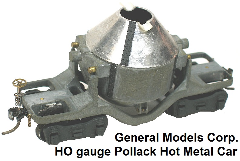 General Models Corp. HO gauge Pollack Hot Metal Car