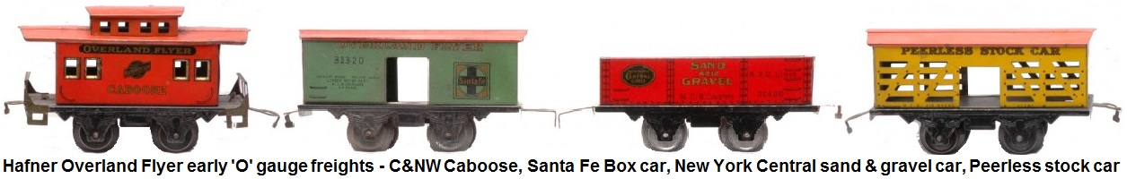 Hafner Overland Flyer 'O' gauge lithographed freight cars - yellow #31280 Peerless Stock Car, #31320 green Santa Fe boxcar, #31400 red New York Central Lines sand and gravel car and Chicago North Western caboose