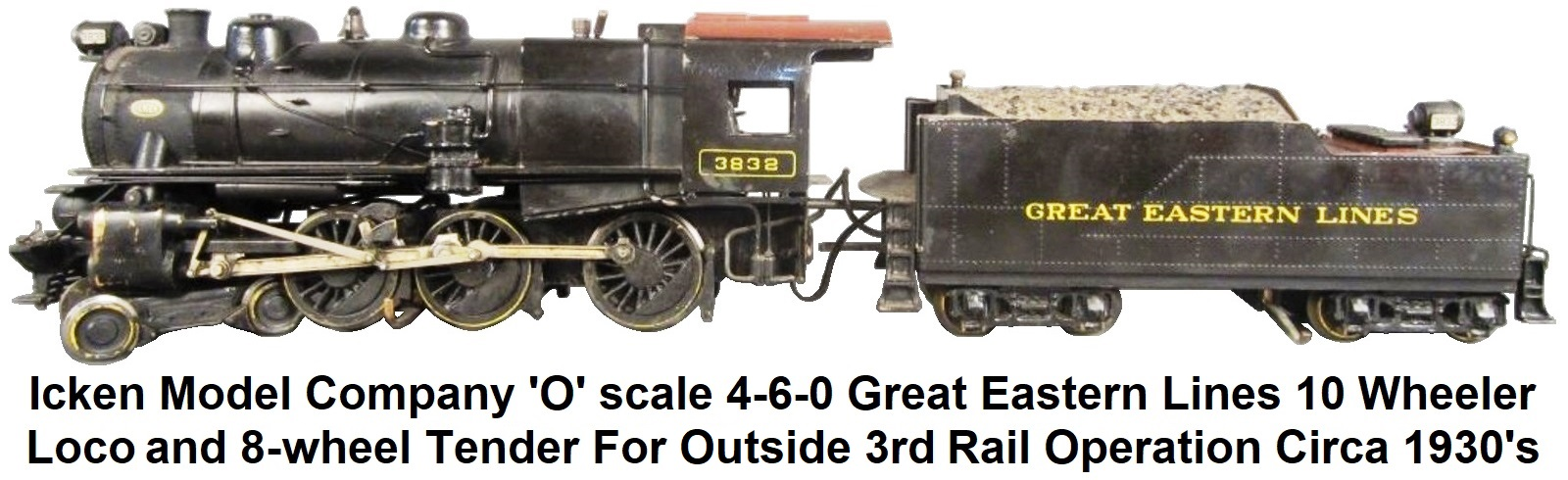 Icken 'O' scale 4-6-0 Great Eastern Lines Ten Wheeler loco & tender for outside 3rd rail operation circa 1930's