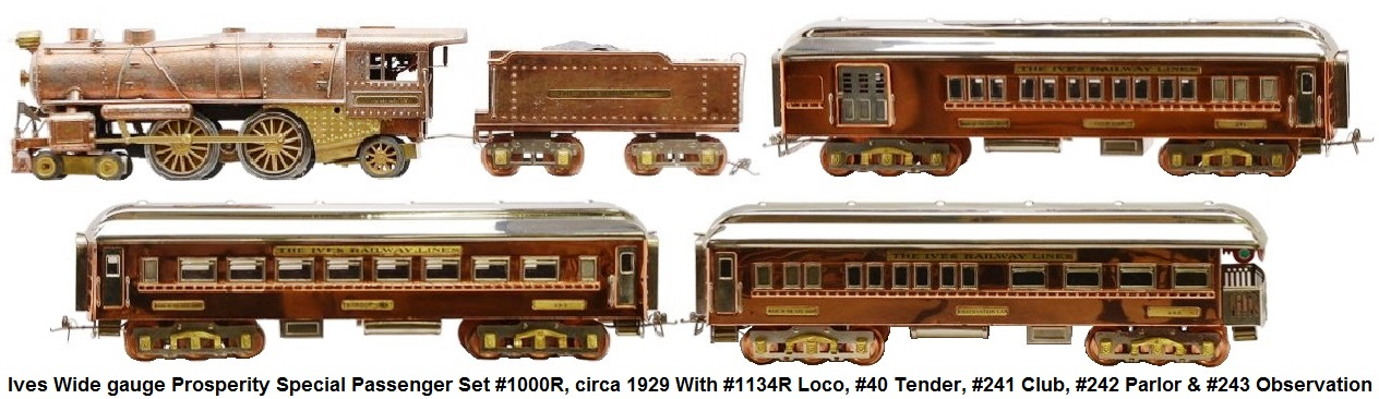 Ives prewar wide gauge Prosperity Special passenger set #1000R, circa 1929 consisting of a #1134R die-cast steam loco, #40 die-cast tender, #241 Club, #242 Parlor and #243 observation