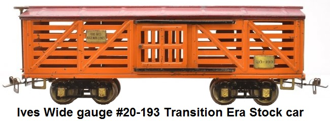 Ives Wide gauge #20-193 transition orange stock car with dark red roof, brass trim and journals AF body with Ives trucks and plates
