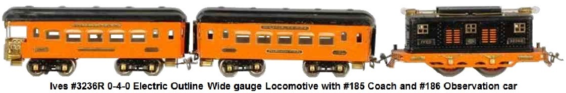 Ives The Tiger Wide gauge set in orange and black includes #3236R 0-4-0 electric outline locomotive with #185 and #186 passenger cars