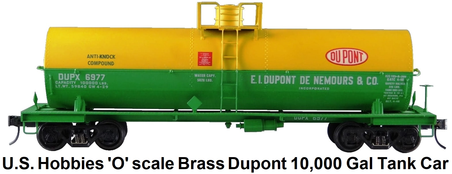 U.S. Hobbies Inc. 'O' scale Brass Import KTM E.I. Dupont 10,000 Gallon Tank Car