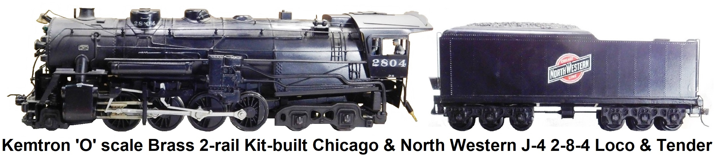 Kemtron 2-rail 'O' scale Chicago and North Western J-4 2-8-4 Kit-built Brass loco & tender