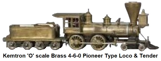 Kemtron 'O' scale brass-bodied 4-6-0 Pioneer style locomotive and 8-wheel tender
