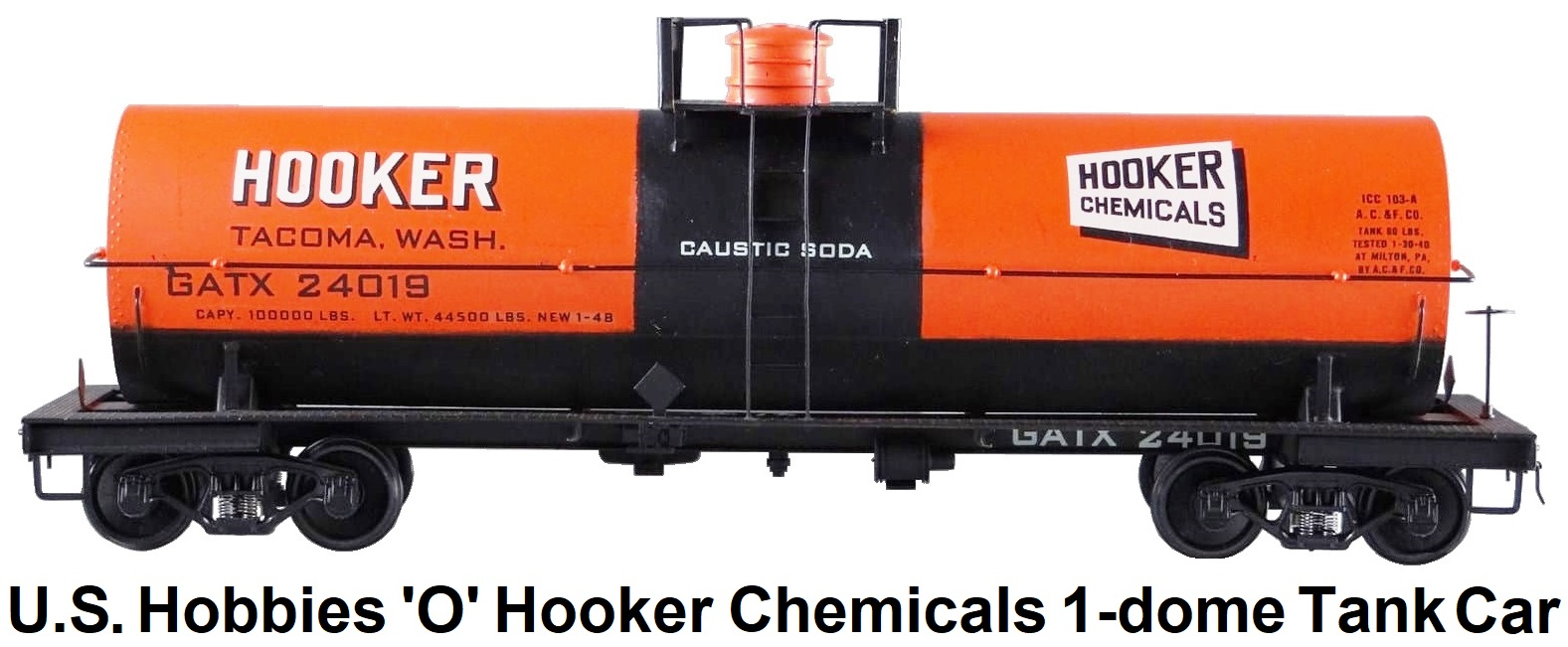 U.S. Hobbies Inc. 'O' scale Brass Import KTM #305 Hooker Chemicals 10,000 gallon 1 dome chemical tank car for 2-Rail