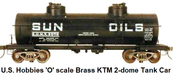 Kemtron 'O' scale brass KTM Tank Car, imported by US Hobbies, Inc. Fitted with Kadee couplers and KTM Bettendorf trucks