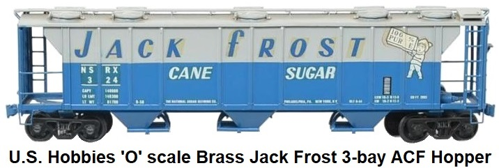 Kemtron U.S. Hobbies 'O' scale brass 3-bay Jack Frost Covered ACF hopper