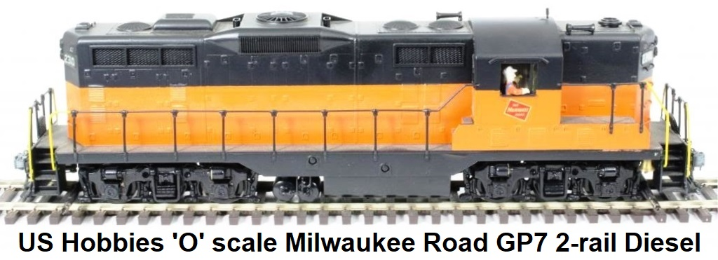 U.S. Hobbies Inc. 'O' scale 2-rail GP7 diesel in Milwaukee Road livery