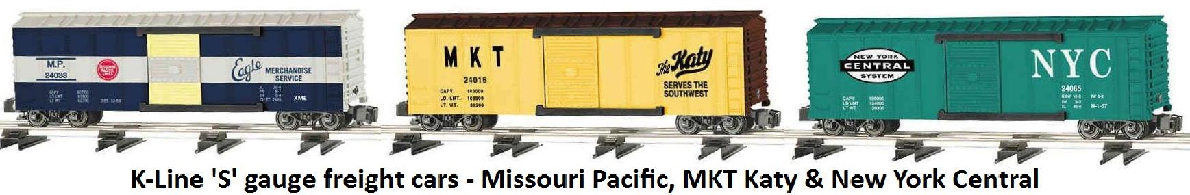 K-Line 'S' gauge boxcars circa 2003- Missouri Pacific Eagle, MKT Katy & New York Central