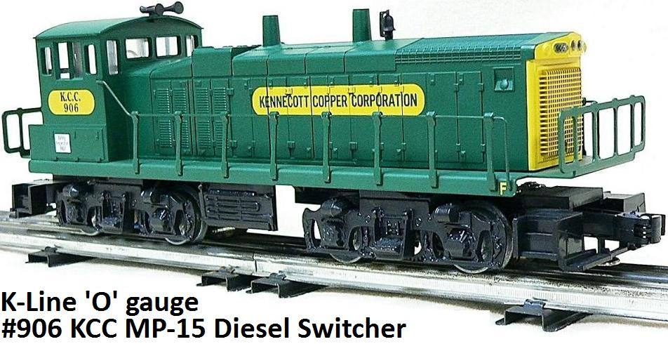 K-Line Kennecott Copper Corporation MP-15 Diesel Engine in 'O' gauge