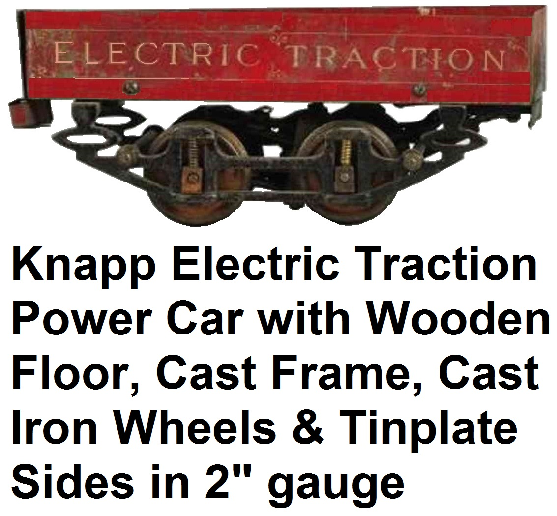 Knapp Red electric traction power car with wooden floor, cast frame and cast iron wheels and tinplate sides